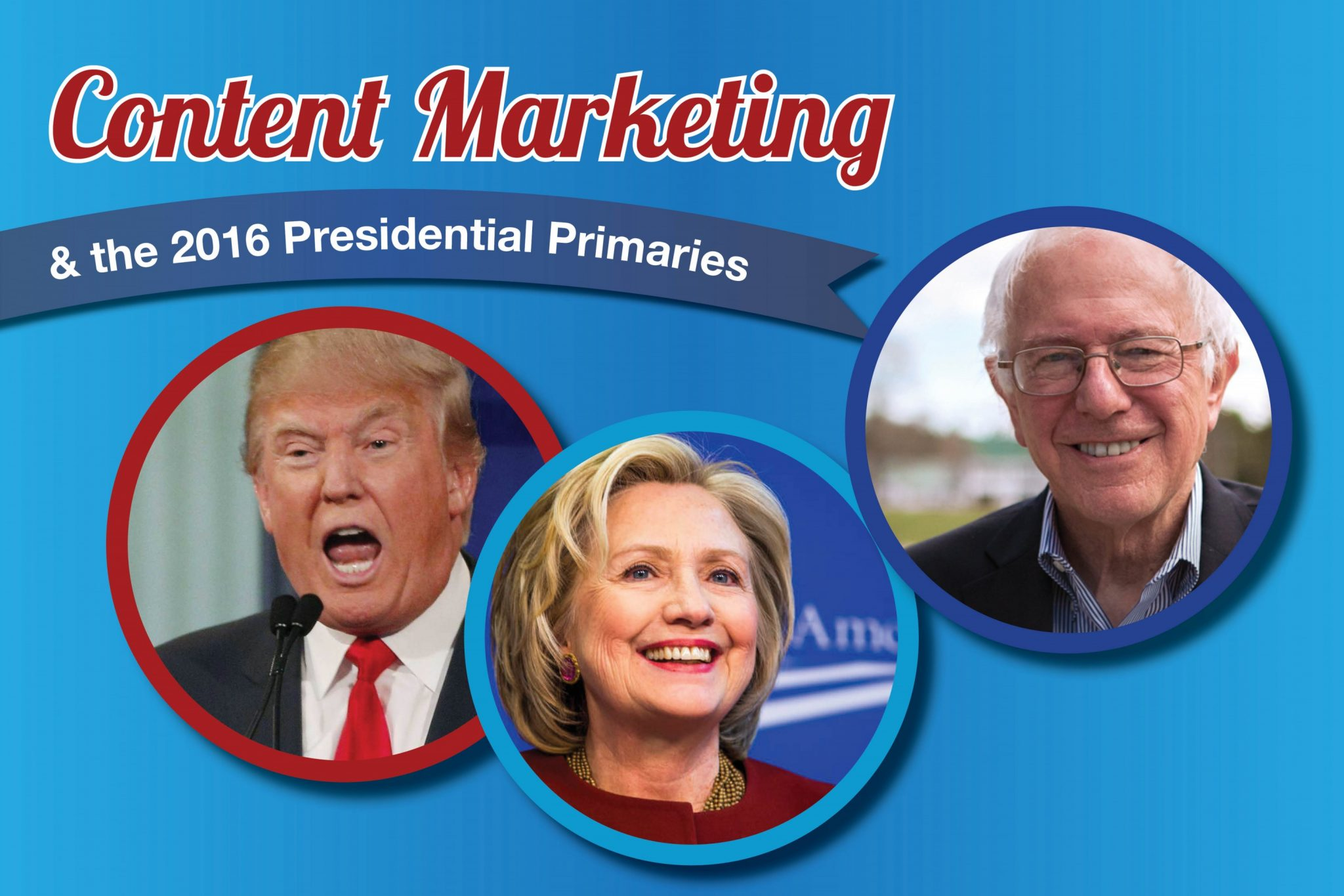 content marketing presidential primaries