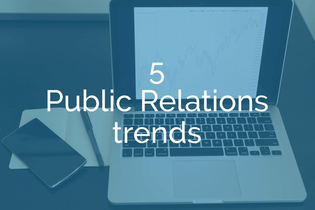 5 PR trends every public-sector professional needs to know and act on